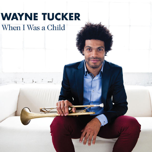 Wayne_Tucker_When_I_Was_a_Child